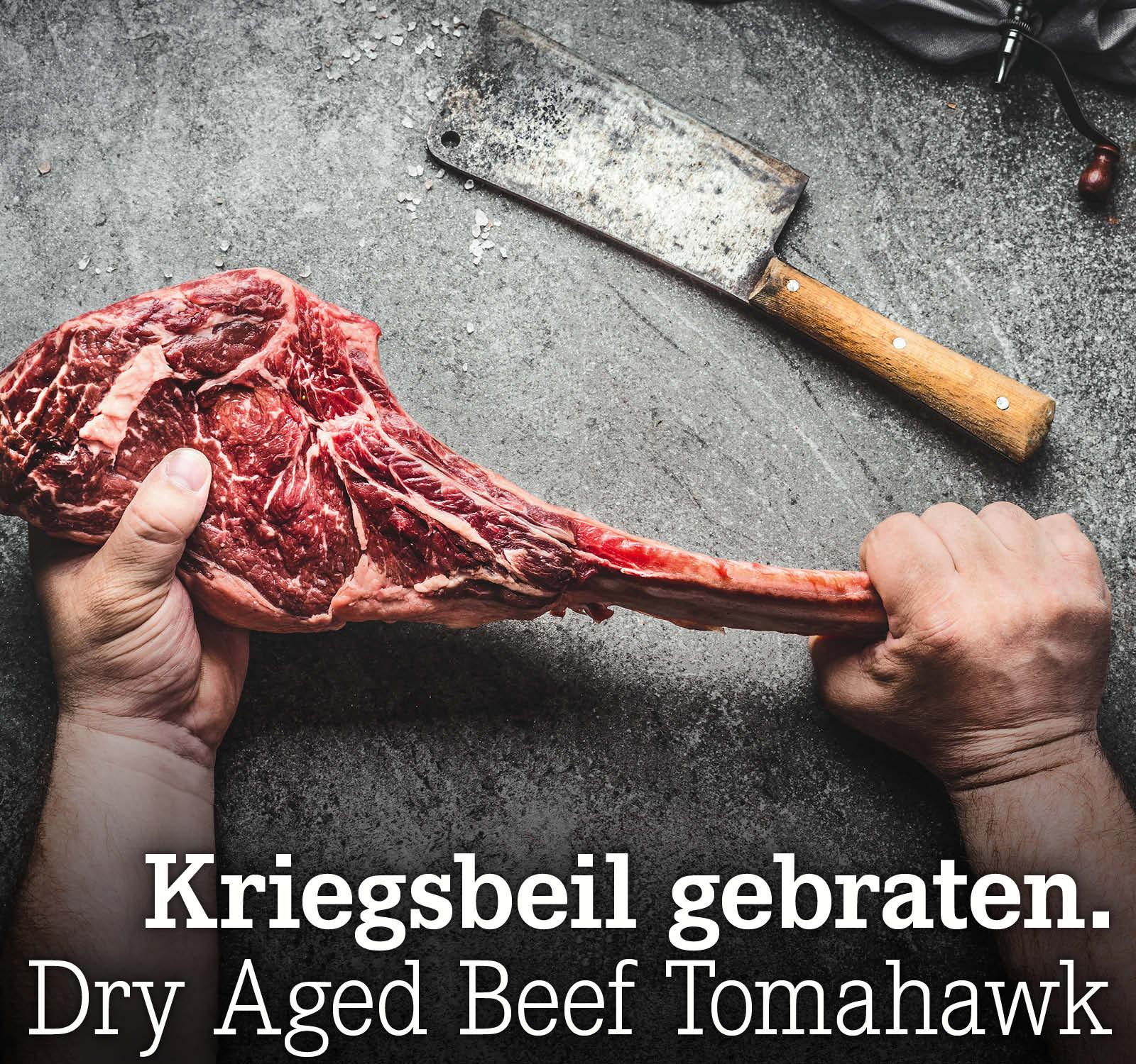 Kriegsbeil gebraten. Dry Aged Beef Tomahawk