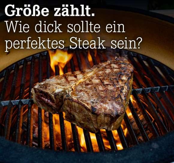 Wie dick sollte ein perfektes Steak sein?