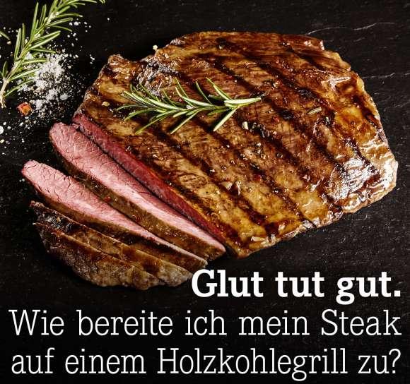 Wie bereite ich mein Steak auf einem Holzkohlegrill zu?