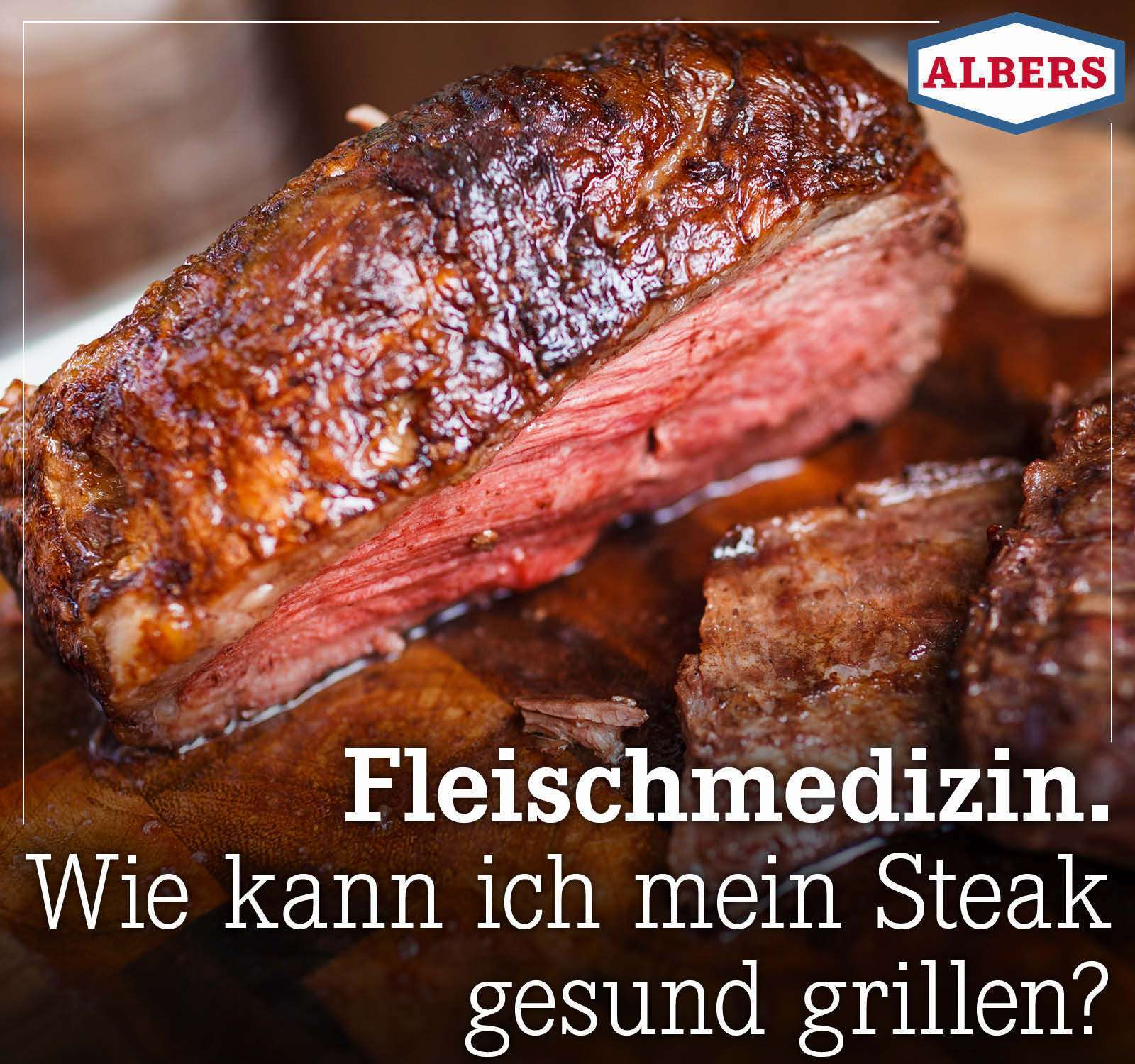 Fleischmedizin. Wie kann ich mein Steak gesund grillen?