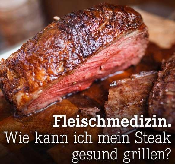 Wie kann ich mein Steak gesund grillen?