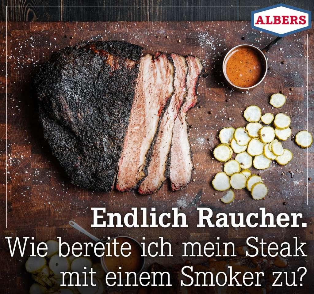 Endlich Raucher. Wie bereite ich mein Steak mit einem Smoker zu?