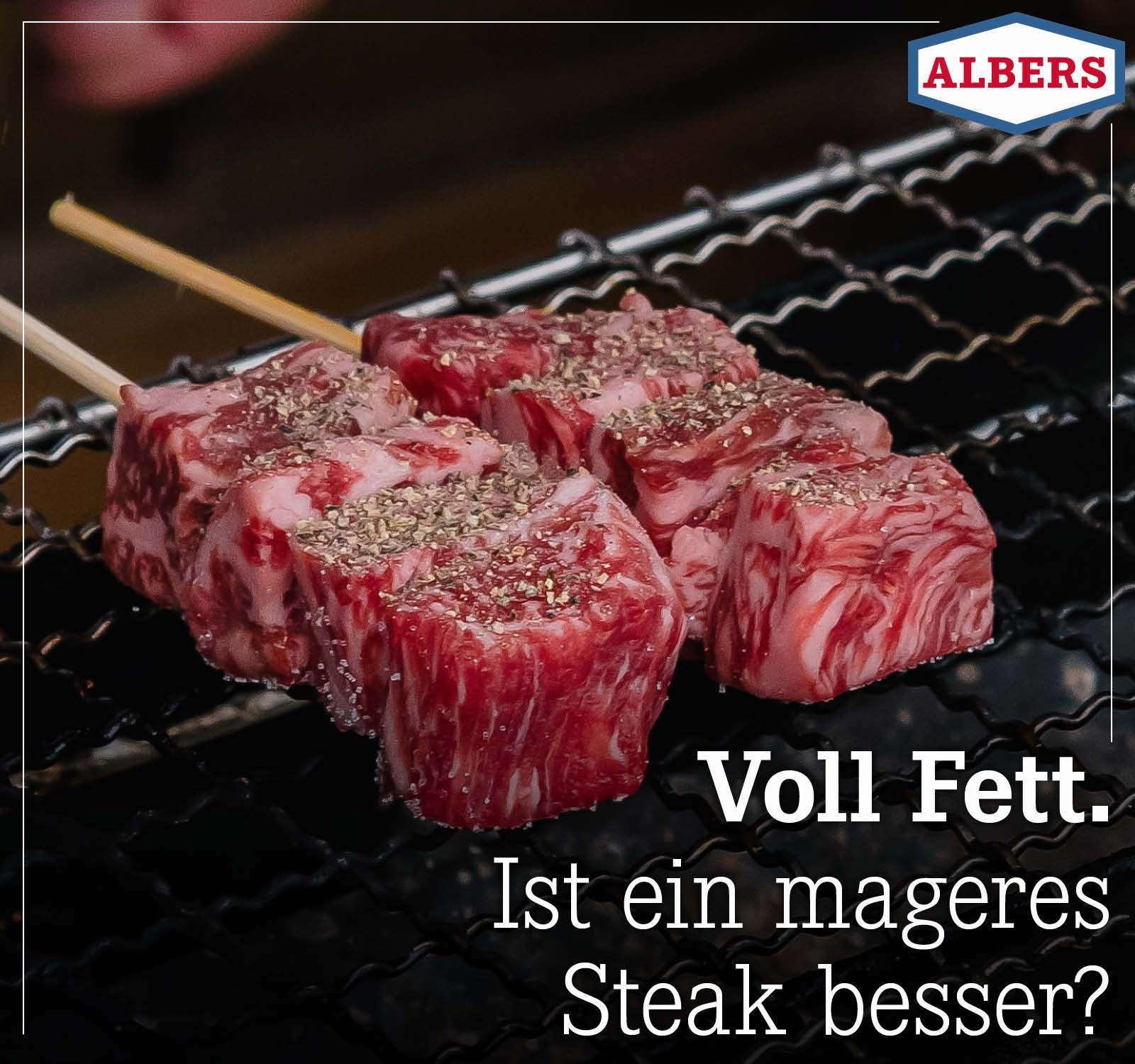 Voll Fett. Ist ein mageres Steak besser?