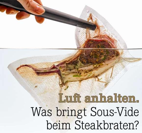 Was bringt Sous-Vide beim Steakbraten?
