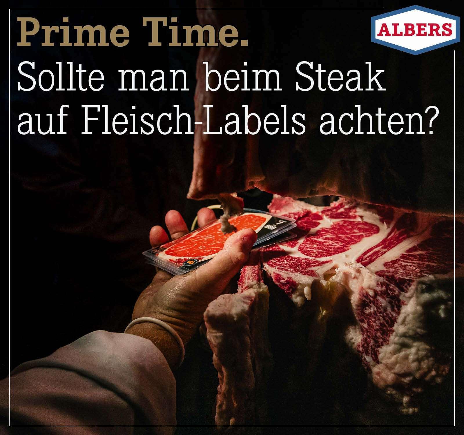Prime Time. Sollte man beim Steak auf Fleisch-Labels achten?