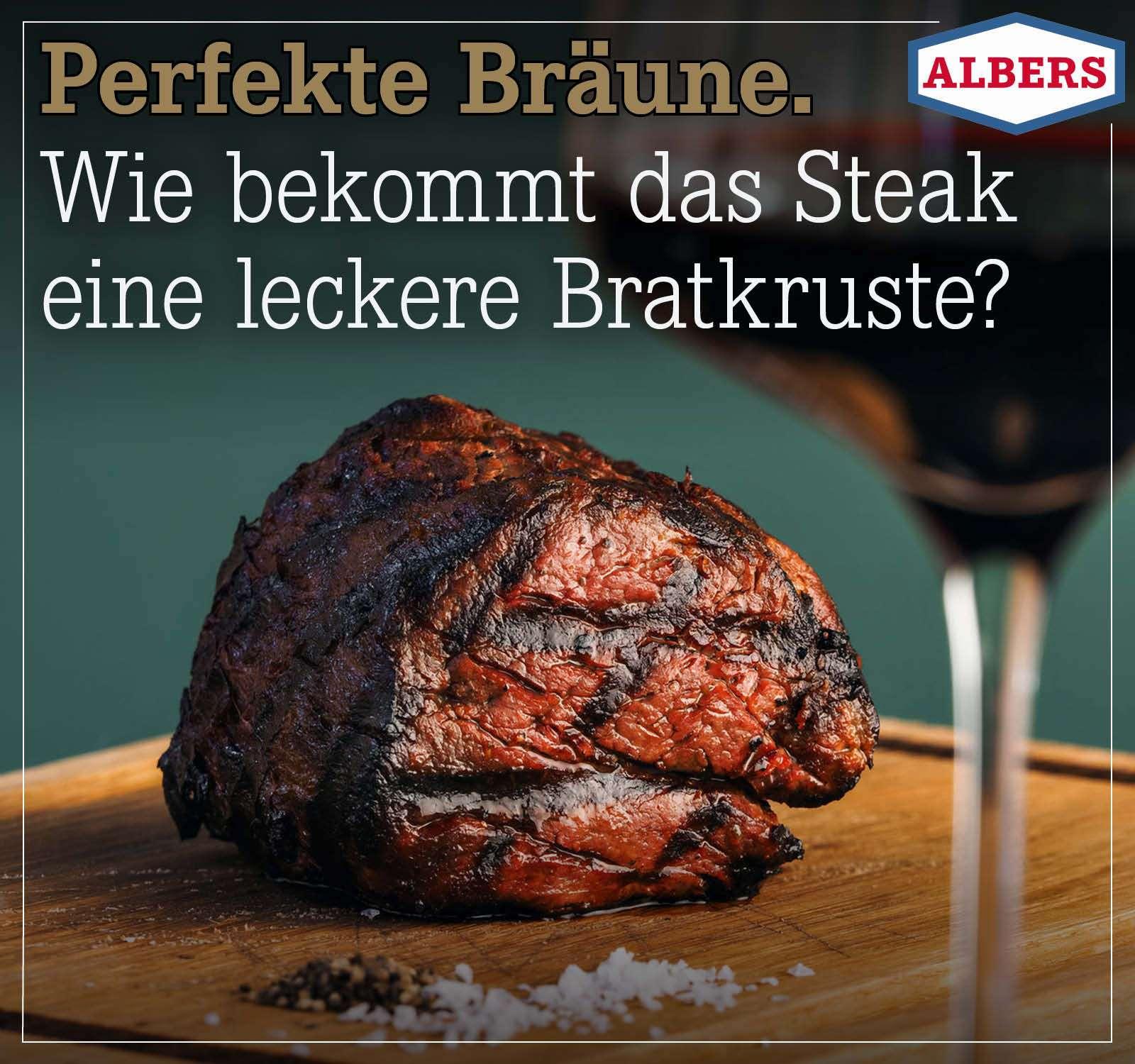 Perfekte Bräune. Wie bekommt das Steak eine leckere Bratkruste?