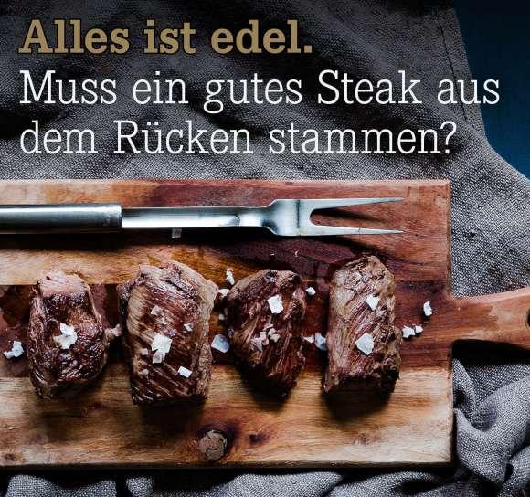 Warum stehen auf Steakhaus-Karten fast nur Rücken-Cuts?