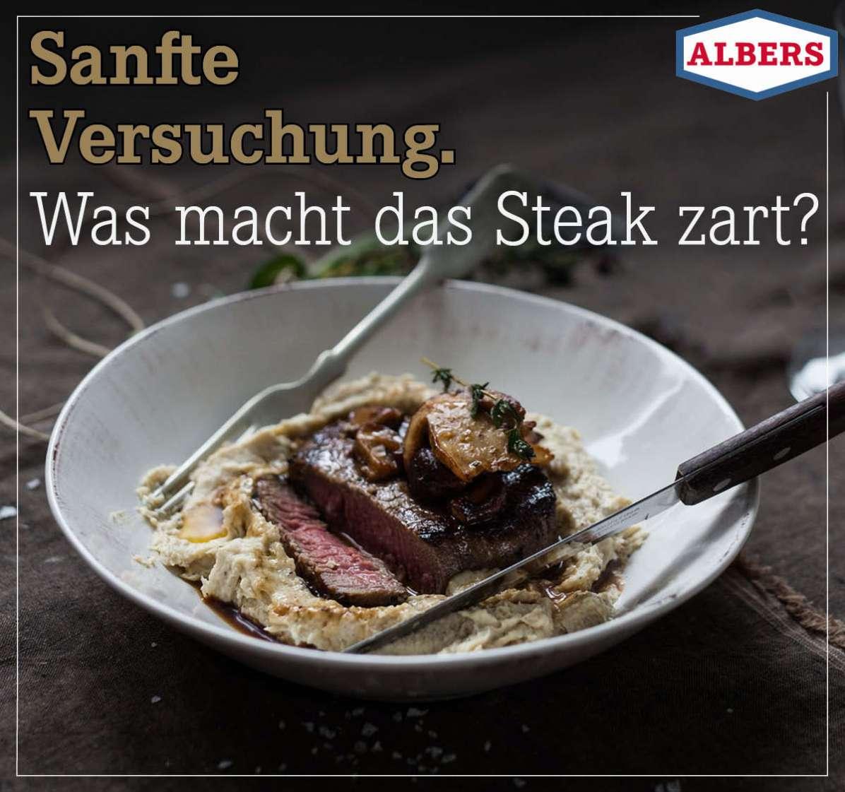 Sanfte Versuchung. Was macht das Steak zart?