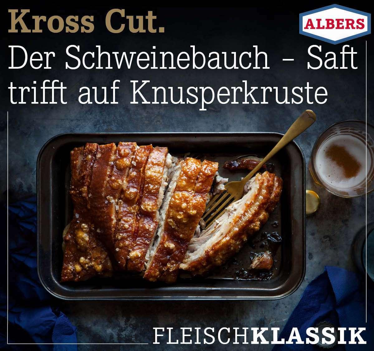 Kross Cut. Der Schweinebauch – Saft trifft auf Knusperkruste